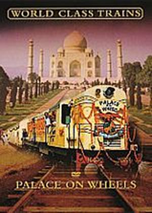 World Class Trains - Palace On Wheels