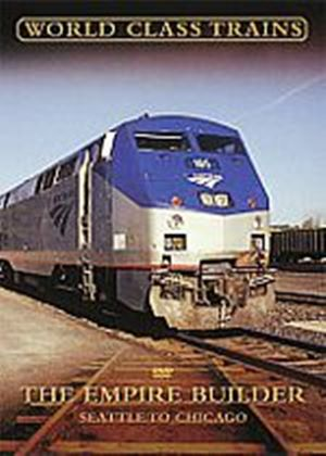 World Class Trains - The Empire Builder - Seattle To Chicago