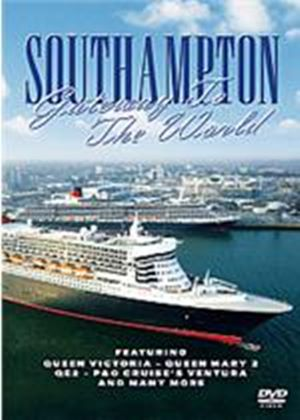 Southampton Port - Gateway To The World