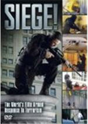 Seige! - The World's Elite Armed Response To Terrorism