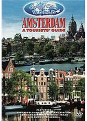 Capital Cities Of The World - Amsterdam - A Tourists Guide