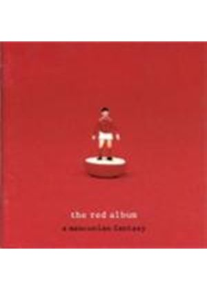 Various Artists - Manchester United - The Red Album (A Mancunian Fantasy)_ (Music CD)