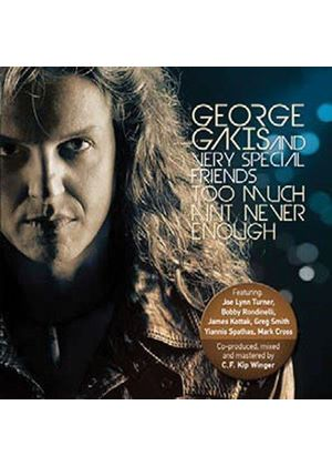 George Gakis - Too Much Ain't Never Enough (Music CD)