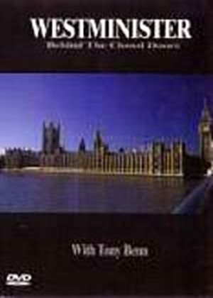 Westminster - Behind Closed Doors With Tony Benn