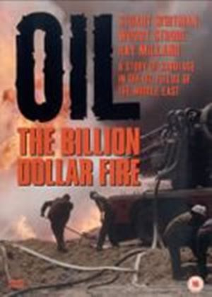 Oil - The Billion Dollar Fire