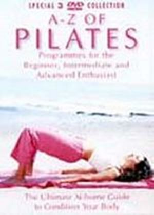 A To Z Of Pilates - Programmes For The Beginner, Intermediate And Advanced Enthusiast (Boxset) (Three Discs)