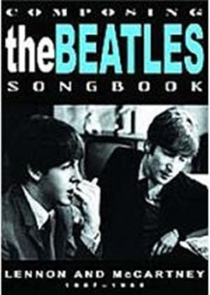 Beatles - Composing The Beatles Songbook