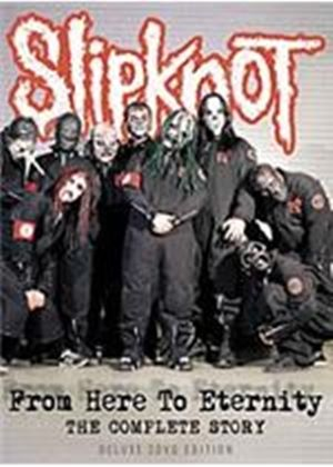 Slipknot - From Here To Eternity