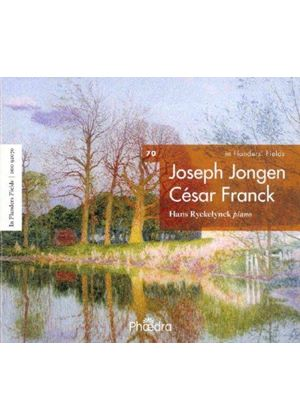 In Flanders' Fields, Vol. 70: Joseph Jongen & César Franck (Music CD)