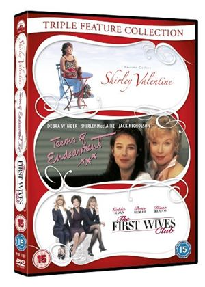 Shirley Valentine / Terms Of Endearment / First Wives Club