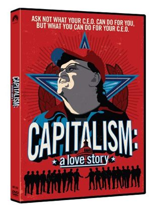 Capitalism - A Love Story