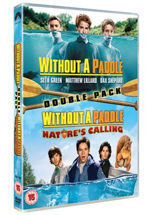 Without a Paddle/Without a Paddle: Nature's Calling