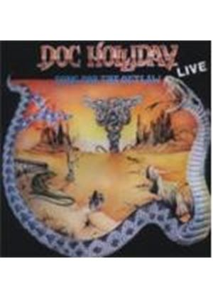 Doc Holliday - Song For The Outlaw Live (Music CD)