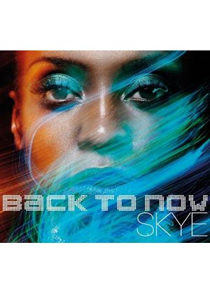 Skye - Back to Now (Music CD)