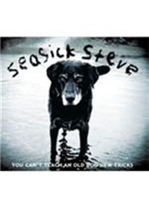 Seasick Steve - You Can't Teach An Old Dog New Tricks [Digipak] (Music CD)
