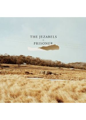 Jezabels (The) - Prisoner (Music CD)