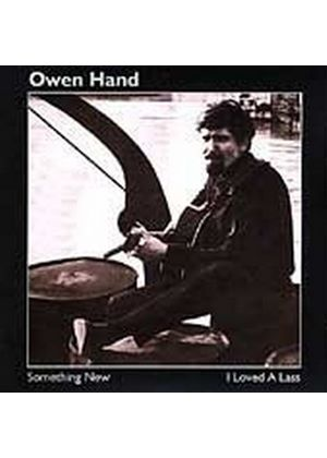 Owen Hand - Something New/I Loved A Lass