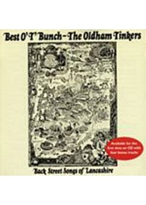 The Oldham Tinkers - Best O T Bunch (Music CD)