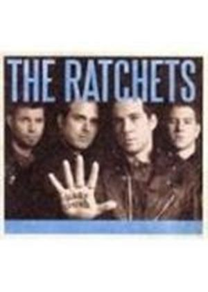 Ratchets  The - Glory Bound (Music Cd)