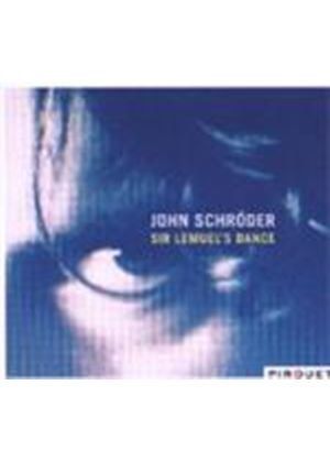 John Schroeder - Sir Lemuel's Dance (Music CD)