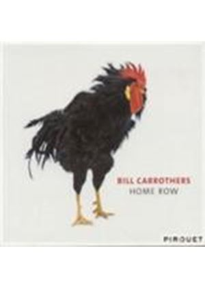 Bill Carrothers - Home Row (Music CD)