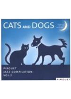 Various Artists - Cats And Dogs (Pirouet Jazz Compilation) (Music CD)