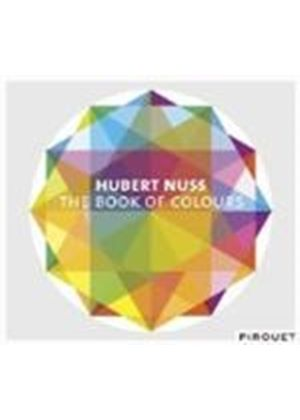 Hubert Nuss - Book Of Colours, The (Music CD)