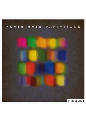 Kevin Hays - Variations (Music CD)