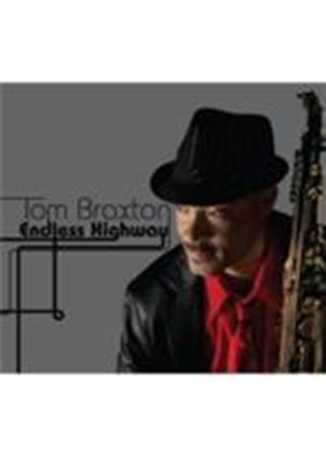 Tom Braxton - Endless Highway (Music CD)