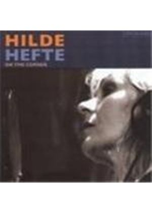 Hilde Hefte - On The Corner