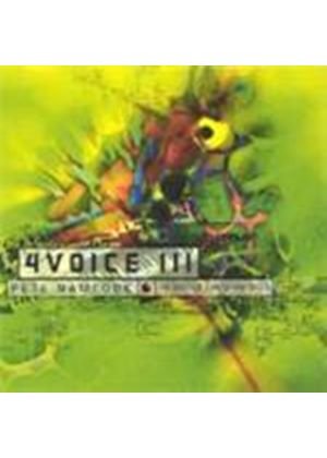4 Voice III - 3 [European Import]