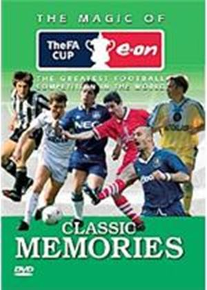 Classic Memories - The Magic Of The Fa Cup