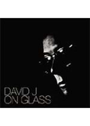 David J - On Glass (Music Cd)