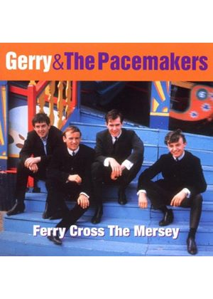 Gerry And The Pacemakers - Ferry Cross The Mersey - The Best Of (Music CD)