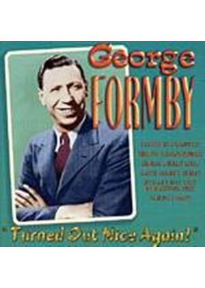 George Formby - Turned Out Nice Again (Music CD)
