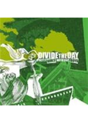 Divide The Day - Pretty Girls With Ugly Boys (Music Cd)