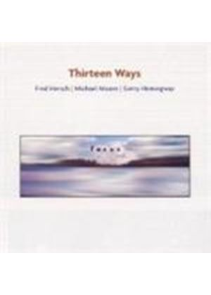 Thirteen Ways - Focus
