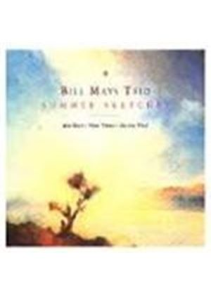 Bill Mays - Summer Sketches