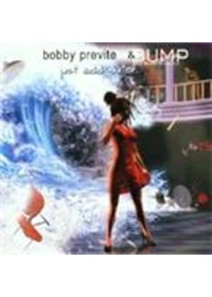 Bobby Previte & Bump - Just Add Water