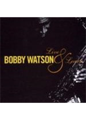 Bobby Watson - Live And Learn