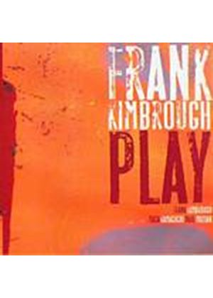 Frank Kimbrough - Play (Music CD)
