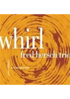Fred Hersch Trio (The) - Whirl (Music CD)