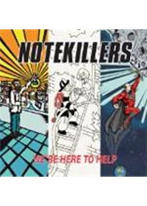 Notekillers - We're Here To Help (Music CD)