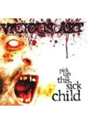 Vicious Art - Pick Up This Sick Child (Music Cd)