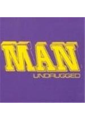 Man - Undrugged (Music Cd)