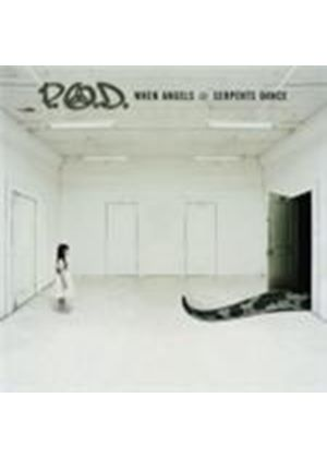 P.O.D. - When Angels And Serpents Dance (Music CD)