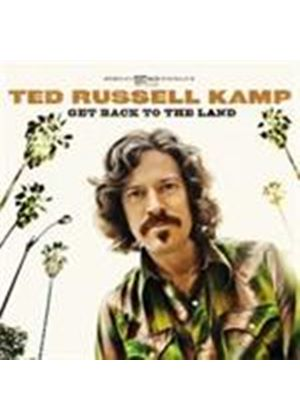 Ted Russell Kamp - Get Back To The Land (Music CD)