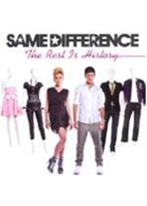 Same Difference - Rest Is History, The (Music CD)