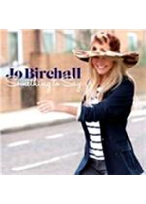 Jo Birchall - Something To Say (Music CD)