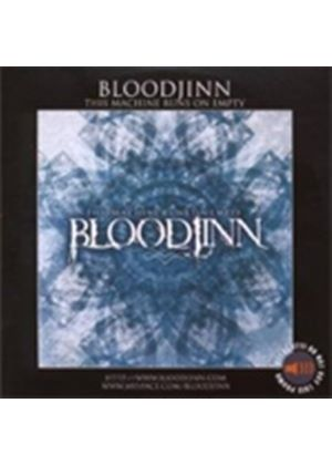 Bloodjinn - This Machine Runs On Empty